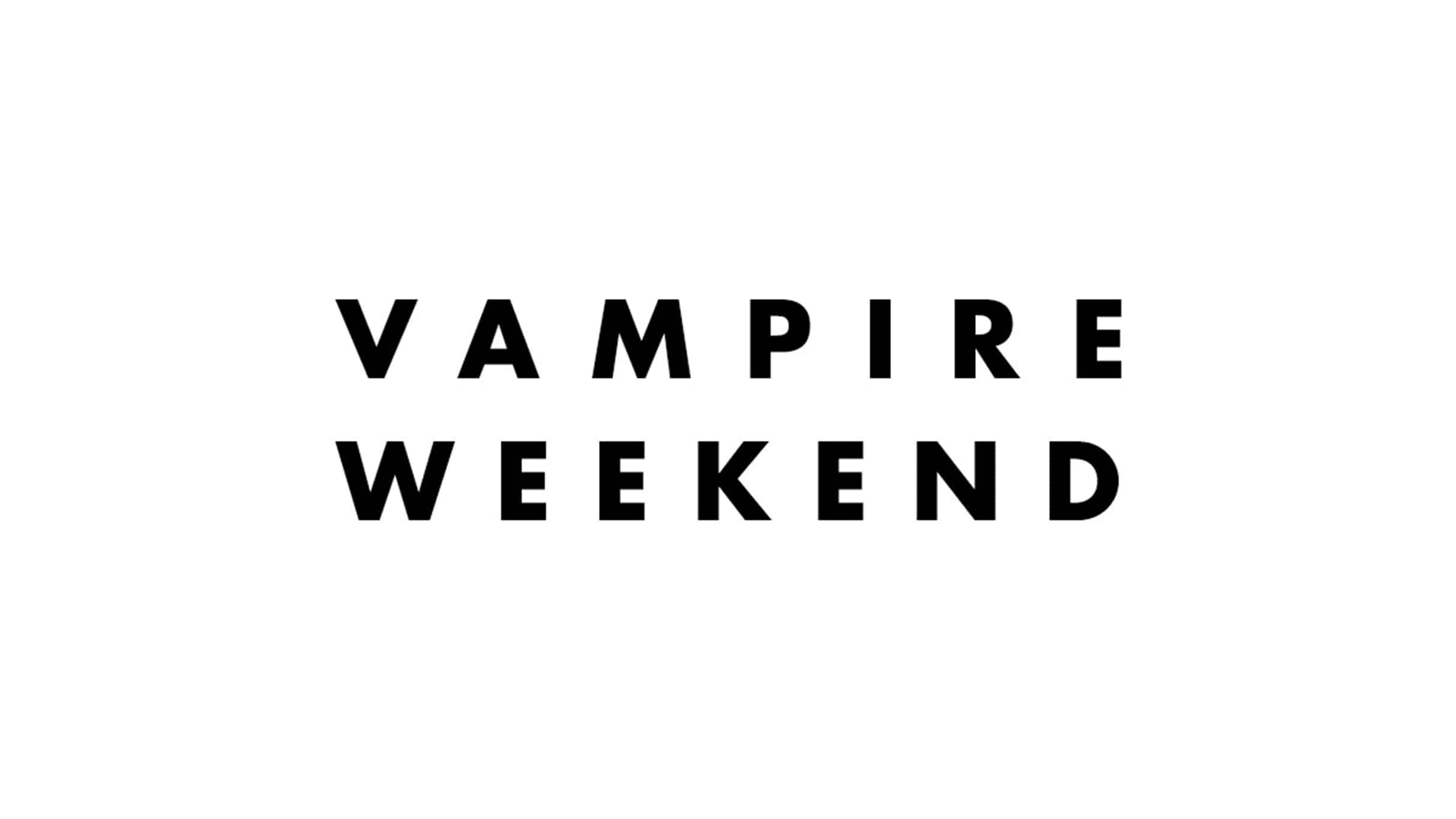 Vampire Weekend - Vampire Weekend: Father of the Bride Tour