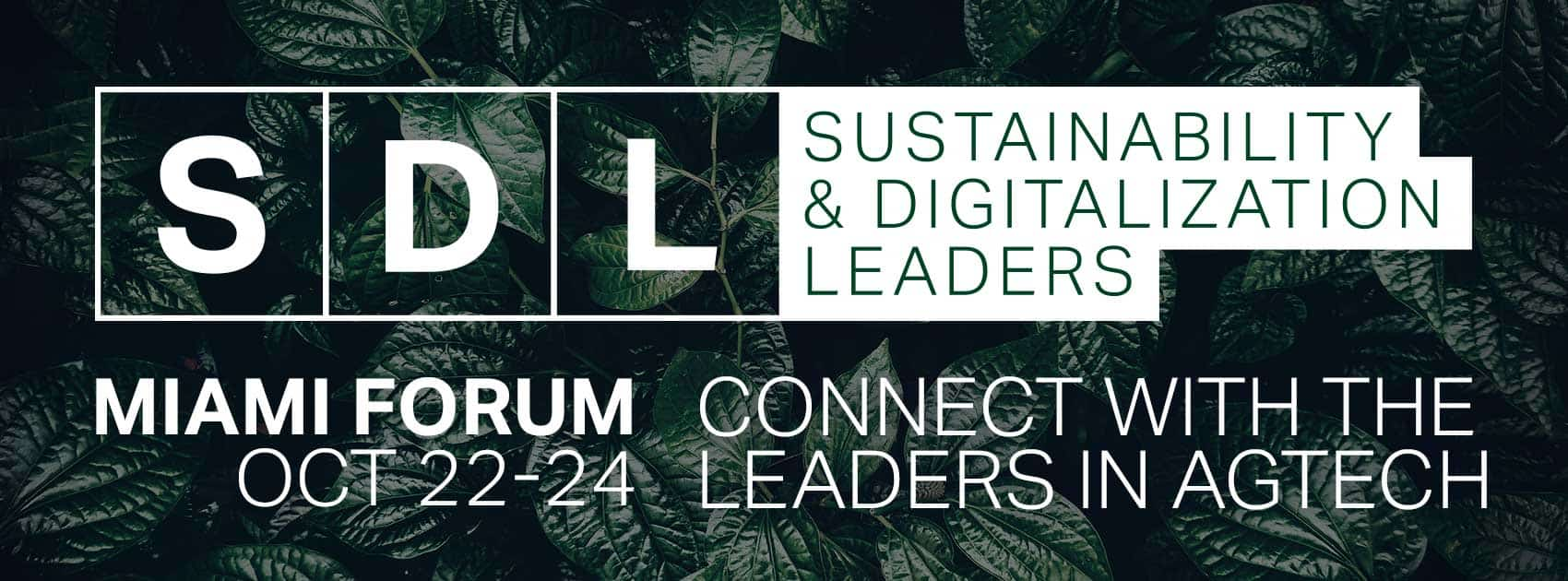 SDL Bitcoin - SDL: Executive Leadership Summit Commercializing Change in Agtech